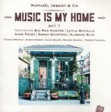 music is my home raphael imbert disque