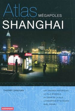 Atlas mégapoles Shanghai