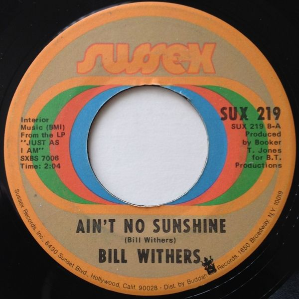 Bill Withers | 'Ain't No Sunshine'