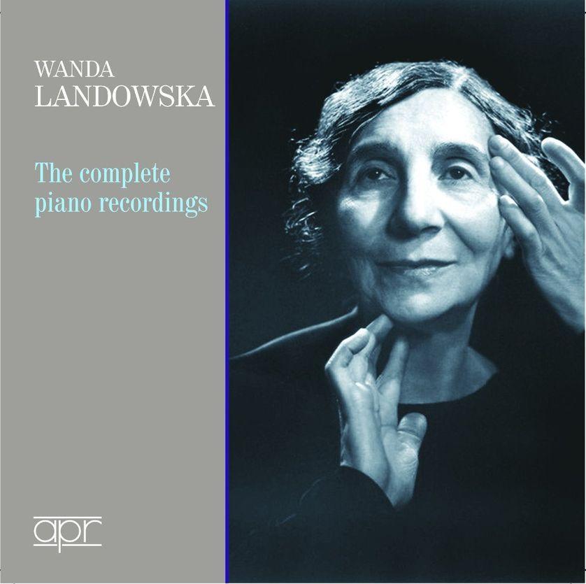 """Wanda Landowska, the complete piano recordings"""