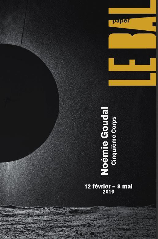 affiche Noémie Goudal Le Bal