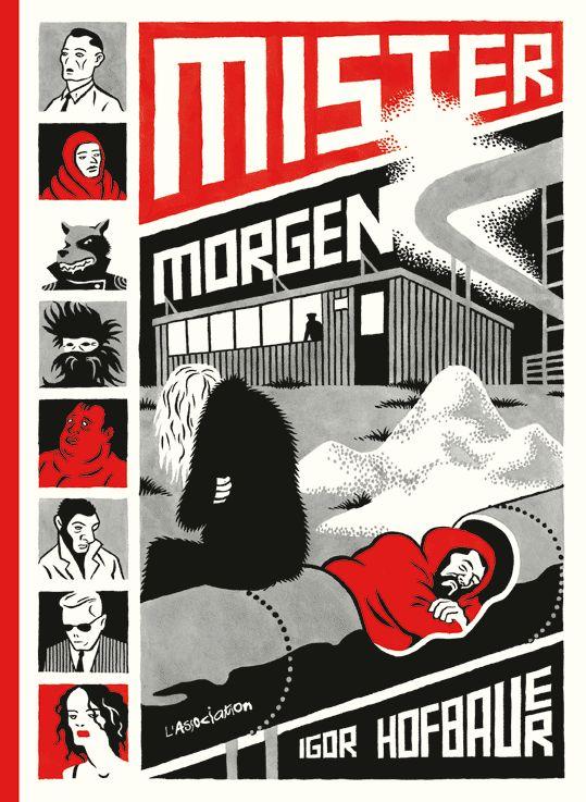 """""""Mister Morgen"""" d'Igor Hofbauer"""