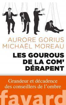 """Couverture du livre """"Les gourous de la com' dérapent"""""""
