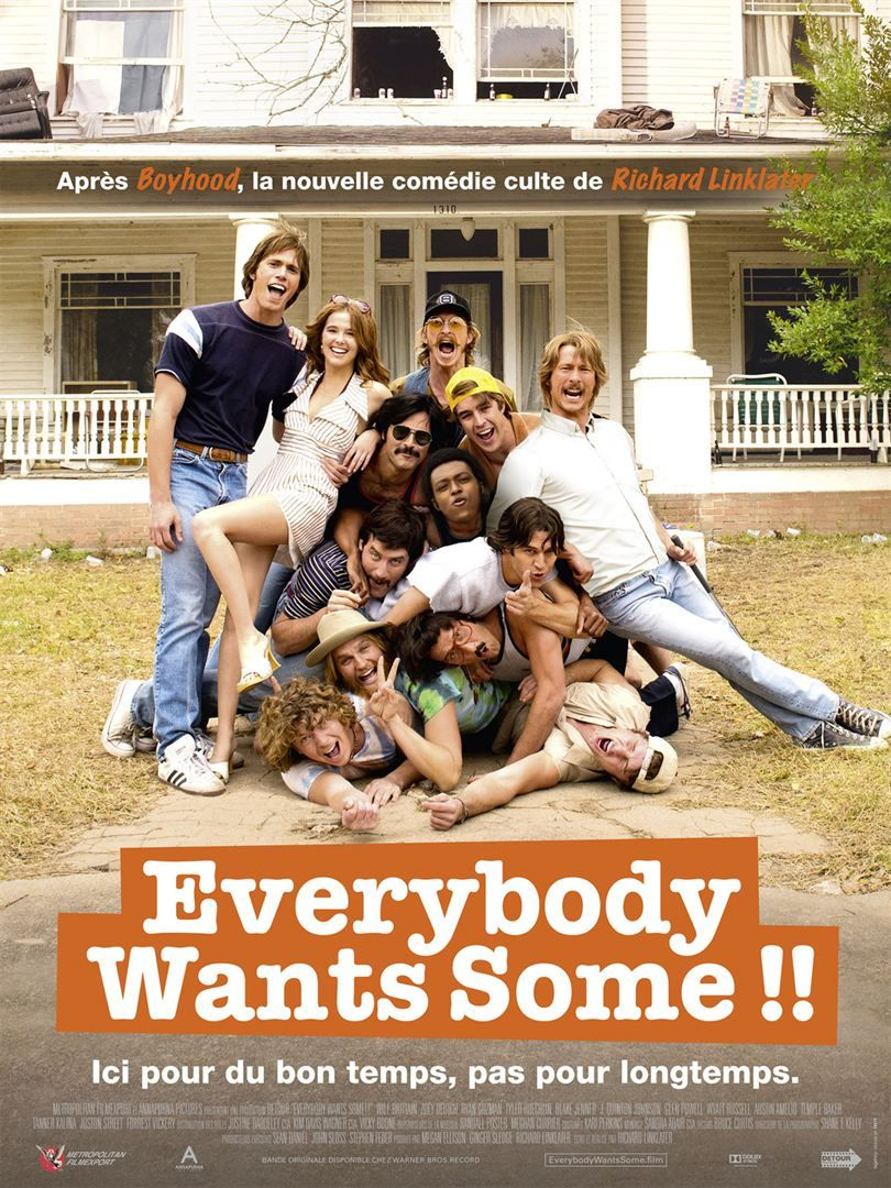 """Everybody wants some"" Richard Linklater"