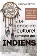 Le génocide culturel camouflé des Indiens