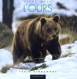 Vivre avec l'ours par Farid Benhammou et Laurent Nedleck (Hesse, 2005)