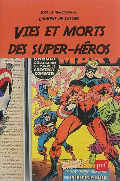 Captain America - Vie et morts des super héros