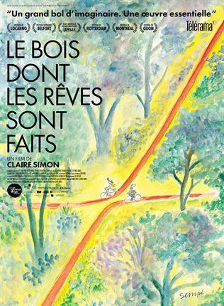 """Affiche du film """"Le bois dont les rêves sont faits"""""""