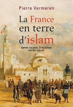 Couverture du livre La France en terre d'islam