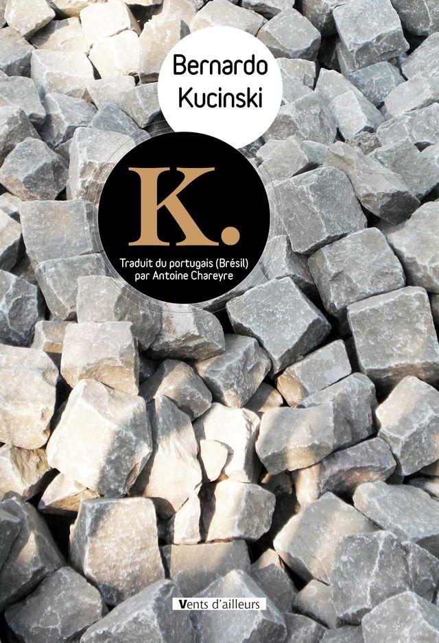 Couverture du livre K.
