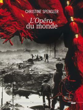 Christine Spengler-L'Opéra du Monde
