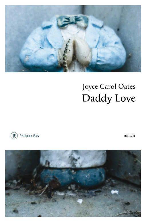 """Daddy Love"", Joyce Carol Oates"