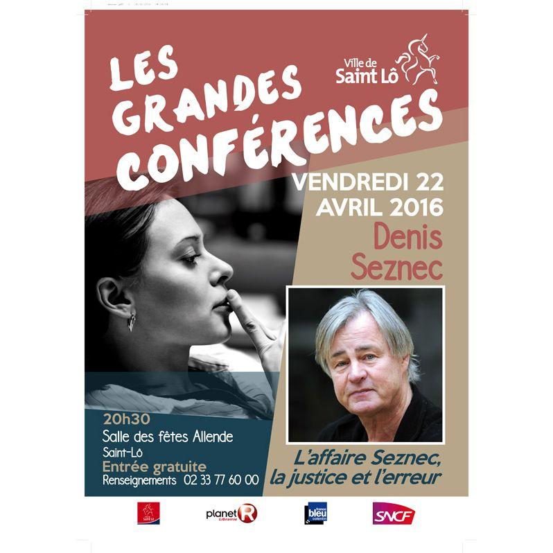Les grandes conférences de Saint Lô : Denis Seznec