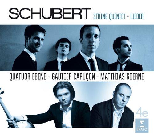Schubert - String Quintet - Lieder - Quatuor Ebene (Erato)