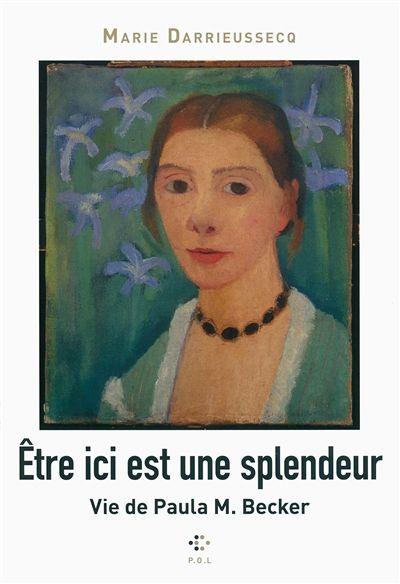 Marie Darrieussec-Etre ici est une splendeur
