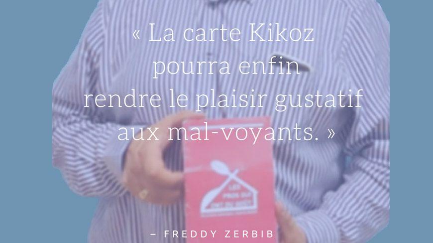 La carte Kikoz permet aux mal-voyants d'entendre le menu