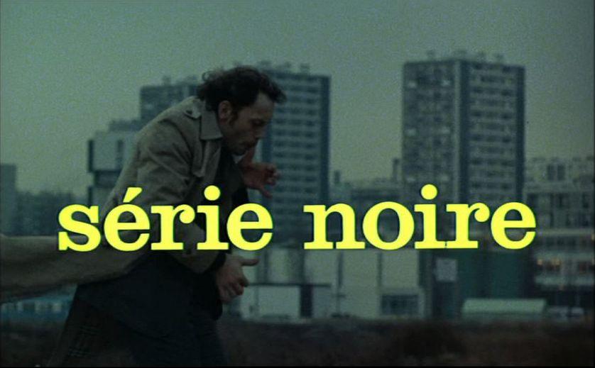 Série Noire / Alain Corneau