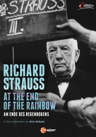 """""""Richard Strauss, at the end of the rainbow"""""""