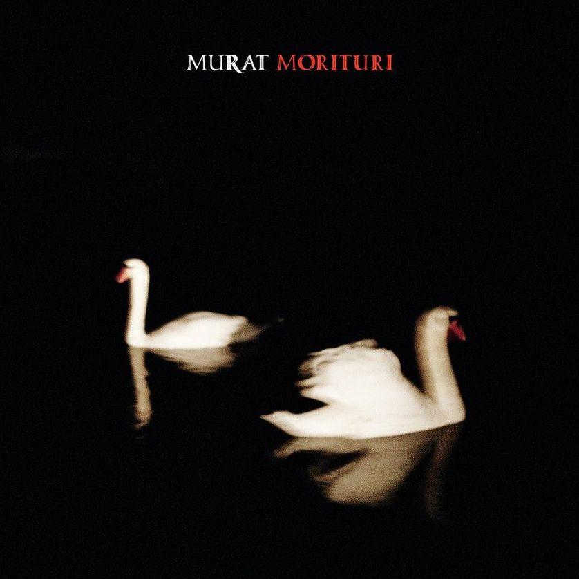 "Murat, ""Morituri"""