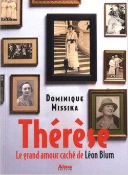 """Couverture """"Thérèse le grand amour caché de Léon Blum"""" Dominique Missika"""