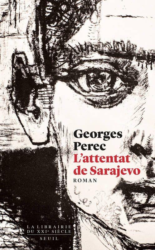 """""""L'attenta de Sarajevo"""" de Georges Perec"""