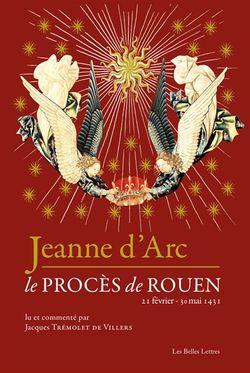 Jeanne d'Arc : le procès de Rouen