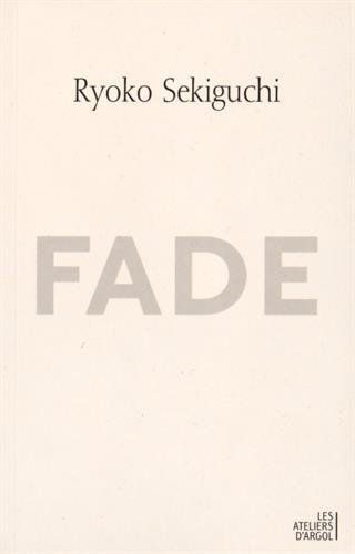 """Fade"" de Ryoko Sekiguchi"