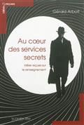 Au coeur des services secrets