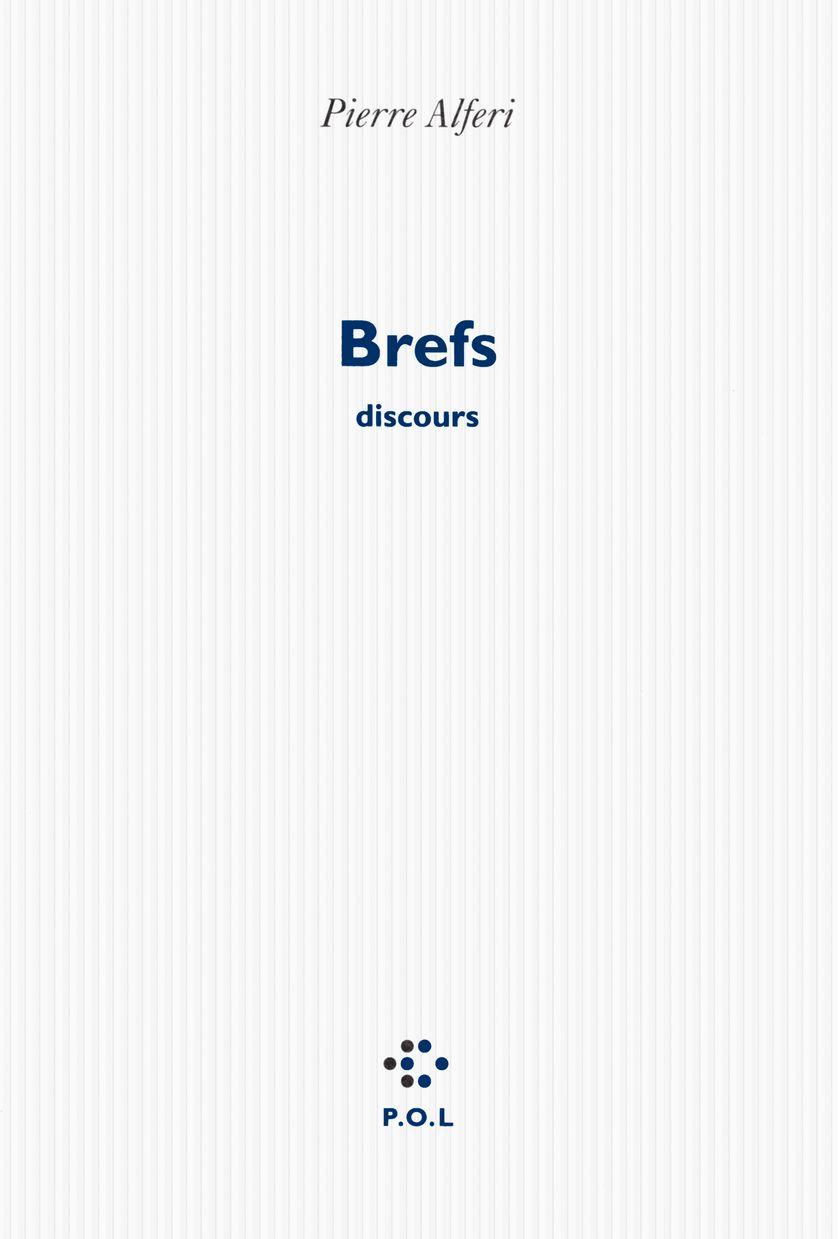 """Brefs"" Pierre Alferi"