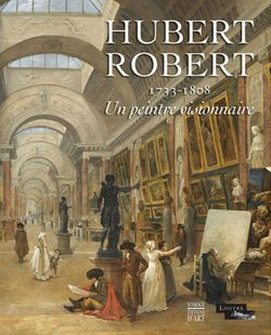 Couverture du catalogue de l'exposition Hubert Robert (2016)