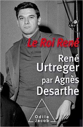 Agnès Desarthe-Le Roi René