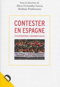 Demopolis Contester en Espagne, Crise démocratique et mouvements sociaux Violenc