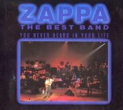 Visuel CD Frank Zappa-best band you never heard in your life-ZAPPARECORDS