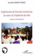 Expériences de femmes ivoriennes au coeur de l'épidémie de sida