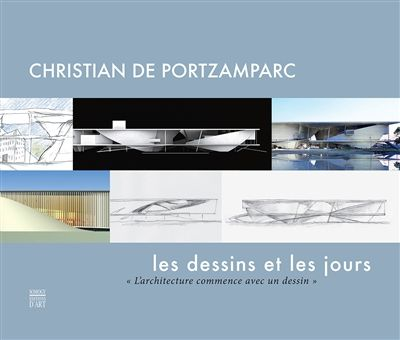 """« Christian de Portzamparc, les dessins et les jours"""" - ed. Somogy"""