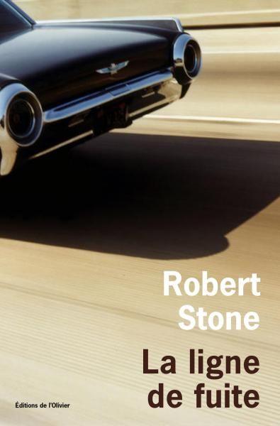 """Olivier Cohen -""""La ligne de fuite"""" de Robert Stone"""