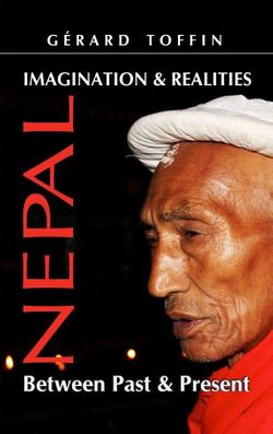 Nepal, Imagination and realities, G. Toffin (Adroit publishers, 2016)