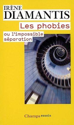 Les phobies ou l'impossible séparation