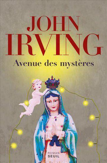 Avenue des mystères, de John Irving
