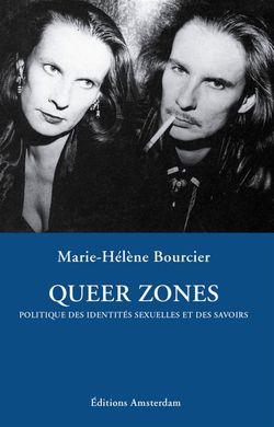 Queer Zones 1, Marie-Hélène Bourcier, (Amsterdam, 2001)