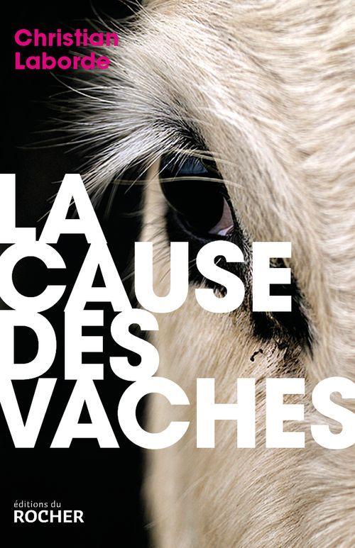La cause des vaches