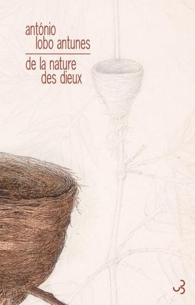 """""""De la nature des dieux"""", d'Antonio Lobo Antunes"""