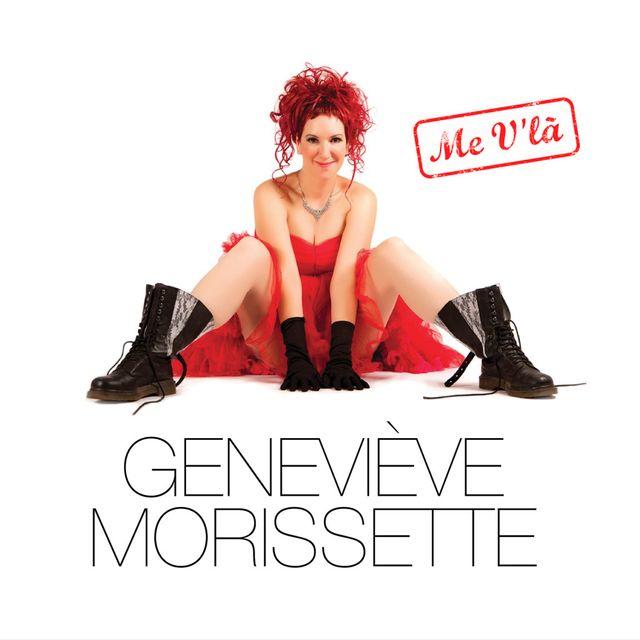 Me v'là de Geneviève Morissette