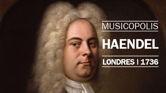 musicopolis : haendel à londres en 1736