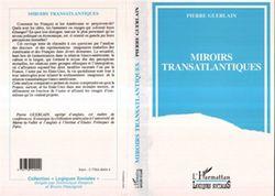 Miroirs transatlantiques, Pierre Guerlain