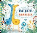 Bleue et Bertille