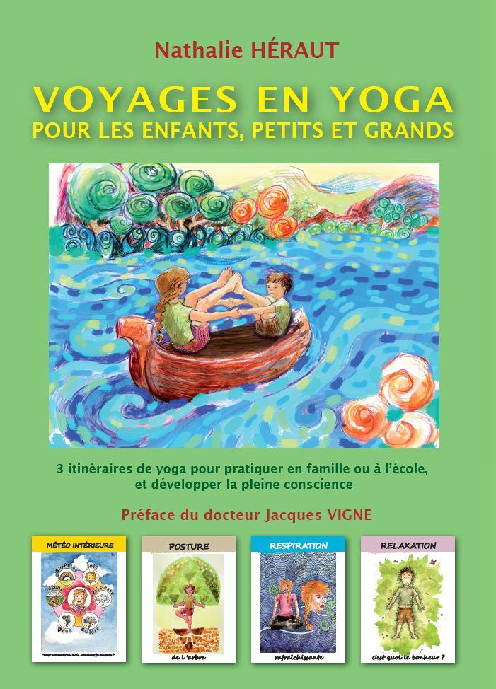 """Nathalie Héraut, """"Voyages en yoga pour les enfants, petits et grands"""""""