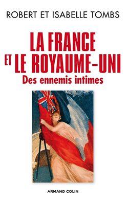 La France et le Royaume-Uni : des ennemis intimes