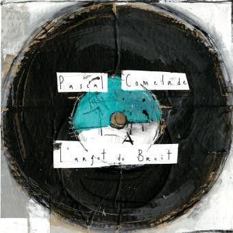 L'argot du Bruit - Pascal Comelade (Because Music)