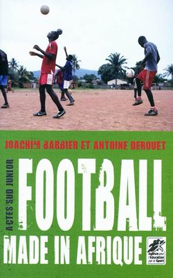 Football Made in Afrique, Joachim Barbier